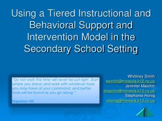 Using a Tiered Instructional and Behavioral Support and Intervention Model in the Secondary School Setting