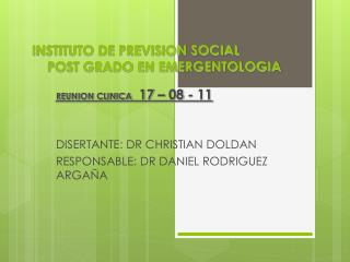 INSTITUTO DE PREVISION SOCIAL     POST GRADO EN EMERGENTOLOGIA