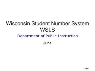 Wisconsin Student Number System WSLS