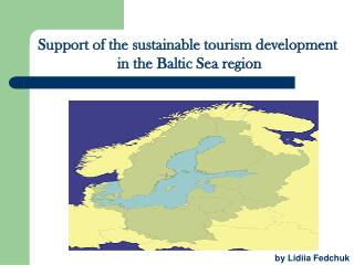 Support of the sustainable tourism development  in the Baltic Sea region