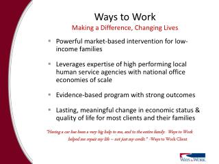 Ways to Work Making a Difference, Changing Lives