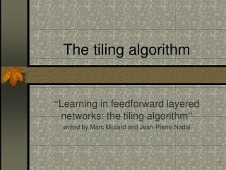 The tiling algorithm