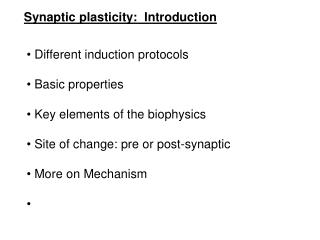 Synaptic plasticity:  Introduction