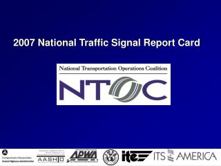2007 National Traffic Signal Report Card