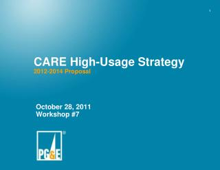 CARE High-Usage Strategy 2012-2014 Proposal