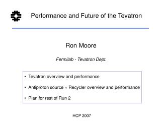 Performance and Future of the Tevatron
