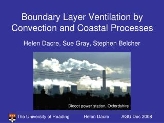 Boundary Layer Ventilation by Convection and Coastal Processes