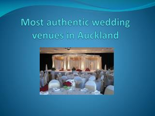 Most authentic wedding venues in Auckland