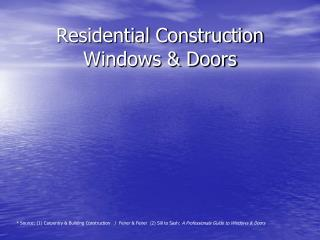 Residential Construction Windows & Doors