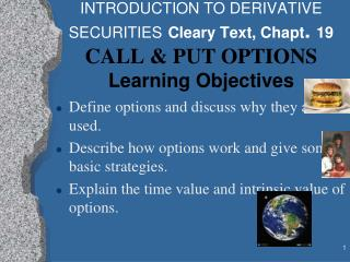 Define options and discuss why they are used.