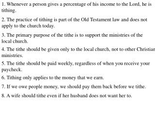 1. Whenever a person gives a percentage of his income to the Lord, he is tithing.