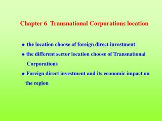 Chapter 6  Transnational Corporations location