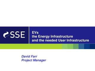 EVs  the Energy Infrastructure and the needed User Infrastructure