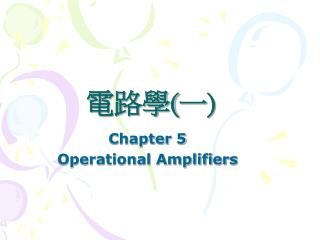 Chapter 5 Operational Amplifiers
