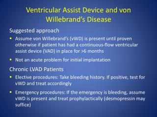 Ventricular Assist Device and von Willebrand's Disease