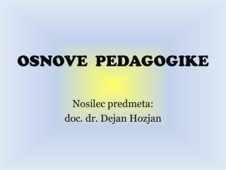 OSNOVE  PEDAGOGIKE