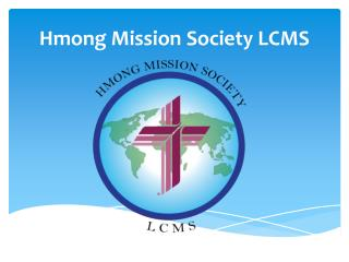 Hmong Mission Society LCMS