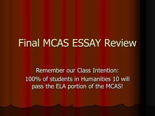 Final MCAS ESSAY Review