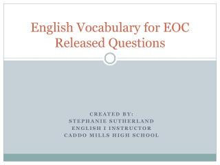 English Vocabulary for EOC Released Questions