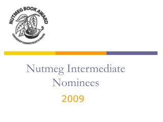 Nutmeg Intermediate Nominees