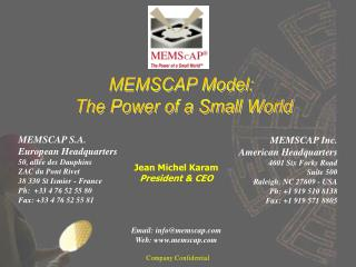 Email: info@memscap Web: memscap