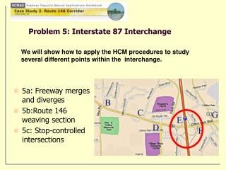 Problem 5: Interstate 87 Interchange