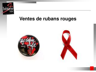 Ventes de rubans rouges