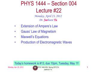 PHYS 1444 – Section  004 Lecture  #22