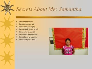 Secrets About Me: Samantha
