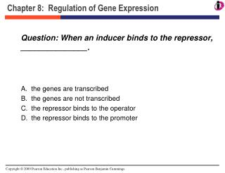Chapter 8:  Regulation of Gene Expression