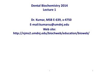 Dental Biochemistry 2014 Lecture 1
