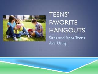 Teens' Favorite Hangouts