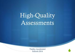 High-Quality Assessments