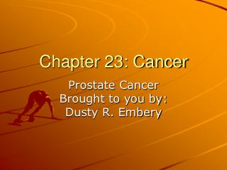 Chapter 23: Cancer