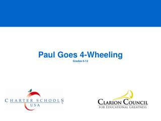 Paul Goes 4-Wheeling Grades 6-12