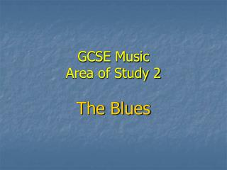 GCSE Music Area of Study 2