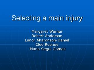 Selecting a main injury