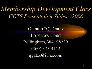 Membership Development Class COTS Presentation Slides - 2006