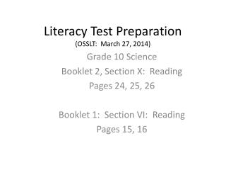 Literacy Test  Preparation (OSSLT:  March 27, 2014)