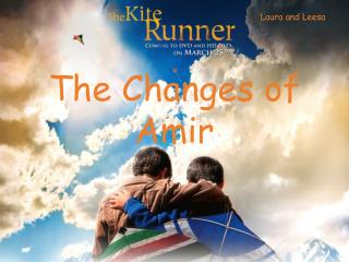 The Changes of Amir