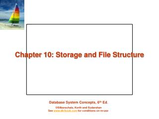Chapter 10: Storage and File Structure
