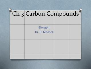 Ch  3 Carbon Compounds