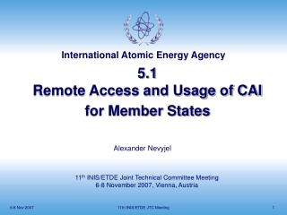 5.1 Remote Access and Usage of CAI for Member States