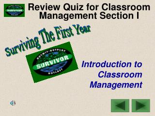 Review Quiz for Classroom Management Section I
