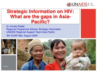 Strategic Information on HIV: What are the gaps in Asia-Pacific?