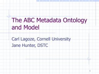 The ABC Metadata Ontology  and Model