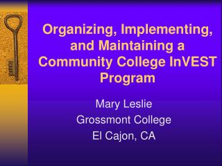 Organizing, Implementing, and Maintaining a Community College InVEST Program
