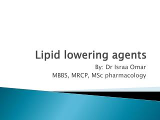 Lipid lowering agents