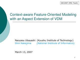 Context-aware Feature-Oriented Modeling with an Aspect Extension of VDM
