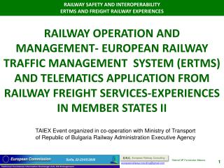 TAIEX Event organized in co-operation with Ministry of Transport of Republic of Bulgaria Railway Administration Executiv